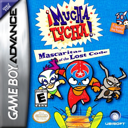 Mucha Lucha! - Mascaritas of the Lost Code Nintendo Game Boy Advance cover artwork