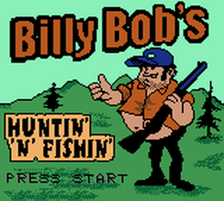 Billy Bob's Huntin' 'n' Fishin' title screenshot