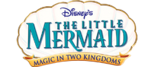 Little Mermaid, The - Magic in Two Kingdoms logo