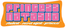 Princess Natasha - Student, Secret Agent, Princess logo