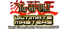 Yu-Gi-Oh! - Ultimate Masters - World Championship Tournament 2006 logo