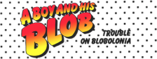 Boy and His Blob, A - Trouble on Blobolonia logo