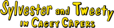 Sylvester and Tweety in Cagey Capers logo