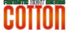 Fantastic Night Dreams Cotton logo