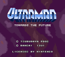 Ultraman - Towards the Future title screenshot