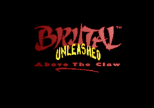 Brutal Unleashed - Above the Claw title screenshot