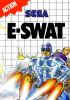 E-SWAT - City Under Siege Sega Master System cover artwork