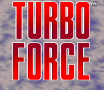 Turbo Force title screenshot