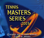 Tennis Masters Series 2003 title screenshot
