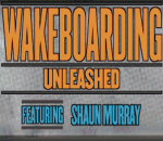 Wakeboarding Unleashed featuring Shaun Murray title screenshot