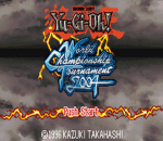 Yu-Gi-Oh! - World Championship Tournament 2004 title screenshot