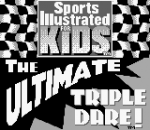 Sports Illustrated for Kids - The Ultimate Triple Dare! title screenshot
