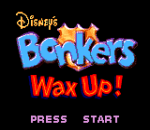 Bonkers Wax Up! title screenshot