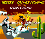 Cheese Cat-Astrophe - Starring Speedy Gonzales title screenshot