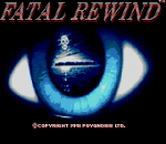 Fatal Rewind title screenshot
