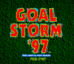 Goal Storm '97 title screenshot
